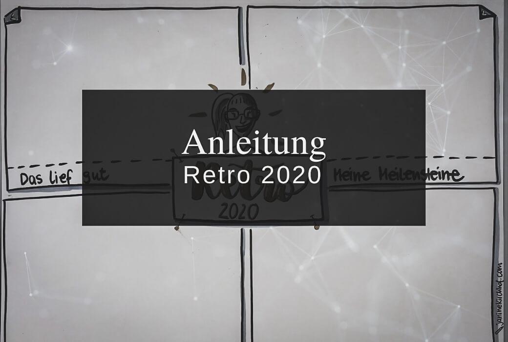 Anleitung für deine Retrospektive 2020
