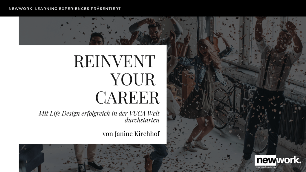 reinvent your career life design