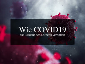 Corona-Virus und Lernen