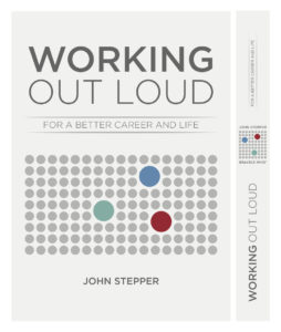 Das Buch von John Stepper: Working Out Loud