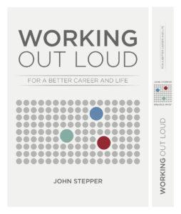 Das Buch von John Stepper: Working Out Loud